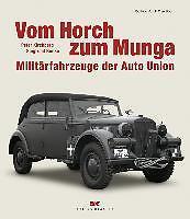 Vom Horch zum Munga von Peter Kirchberg und Siegfried Bunke (2010, Gebunden)