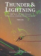 Thunder and Lightning: The RAF in the Gulf War: Personal Experiences of War: R,