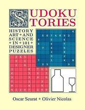 Sudoku Stories: History, Art and Science in 101 Designer Puzzles by Oscar Seurat