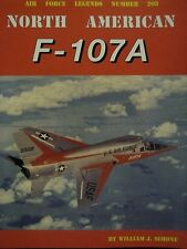 North American F-107A book by Air Force Legends 203