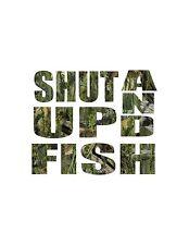 Shut up and fish Sticker Decal Camo