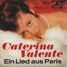 "Caterina Valente - Ein Lied aus Paris (7"" Decca Vinyl-Single EP Germany 1963)"