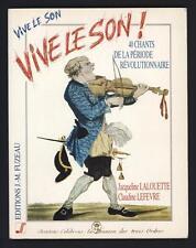 █ LALOUETTE & LEFEVRE Vive Le Son ! 40 chants de la période révolutionnaire █