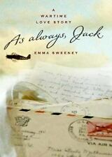 As Always, Jack: A Wartime Love Story, Sweeney, Emma, Good Book