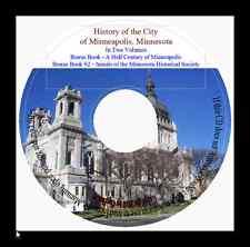 Minneapolis Minnesota History, In Two Volumes + Bonus Book