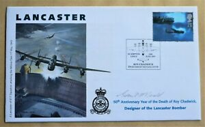 LANCASTER BOMBER 'ROY CHADWICK' 1997 COVER SIGNED BY 'DAMBUSTER' GRANT McDONALD