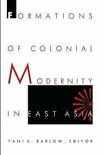 NEW - Formations of Colonial Modernity in East Asia (a positions book)