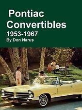 Pontiac Convertibles 1953-1967 Book~Firebird-Le Mans-Bonneville-Star Chief-GTO