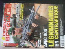 ** Revue Opérations spéciales n°15 Légion en Centrafrique / GCM