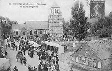76 VITTEFLEUR CARTE POSTALE PELERINAGE 1912