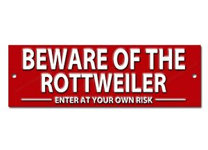 BEWARE OF THE ROTTWEILER ENTER AT YOUR OWN RISK METAL SIGN.DOG WARNING SIGN