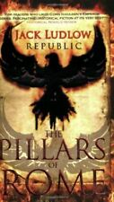 REPUBLIC: THE PILLARS OF ROME, Ludlow, Very Good, Paperback
