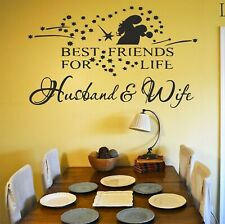 Best Friends for life Husband and Wife Wall art Decal Sticker Home Decoration