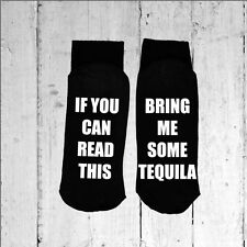 If you can read this/Bring me some Tequila - Printed on the Sole size 6-12