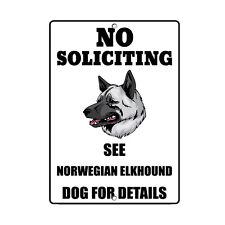 Norwegian Elkhound Dog No Soliciting See Novelty Metal Sign