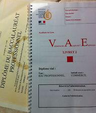 VAE Livret 2 BAC PRO COMMERCE (VALIDE) Validation des acquis