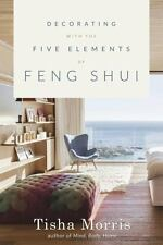 New, Decorating With the Five Elements of Feng Shui, Morris, Tisha, Book