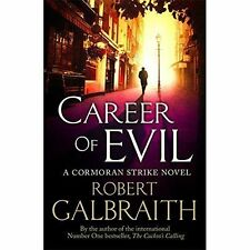 Career of Evil: Cormoran Strike Book 3 by Robert Galbraith (Hardback, 2015)