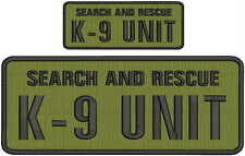 Search and Rescue K9 UNIT embroidery patches 4x10 and 2x5 hook od green
