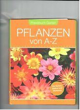 Pflanzen von A-Z  Praxisbuch Garten