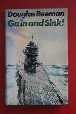 *RARE 1st ED.* GO IN AND SINK! by Douglas Reeman (Hardcover/DJ, 1973)