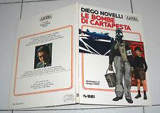 Diego Novelli LE BOMBE DI CARTAPESTA Sergio Toppi SEI 1 ed 1983 L'Altra Infanzia