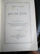 Plain Facts for Old and Young - by Kellogg 1881 edition