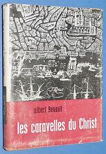 CARAVELLES DU CHRIST GILBERT RENAULT EXPLORATEURS NAVIGATEURS VASCO DE GAMA
