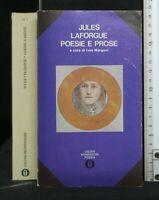 POESIE E PROSE. Jules LaForgue. Mondadori.