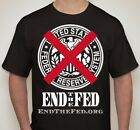 END THE FED FEDERAL RESERVE T-SHIRT S, M, L, XL RON PAUL LIBERTARIAN REVOLUTION