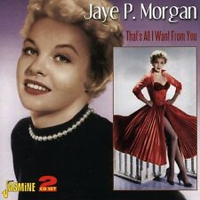 Jaye P. Morgan, Jaye - Very Best of & That's All I Want from You [New CD]