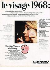 PUBLICITE  1968   GEMEY cosmétiques LE VISAGE 1968