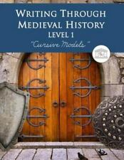 Writing Through Medieval History Level 1 Cursive Models by Kimberly Garcia...