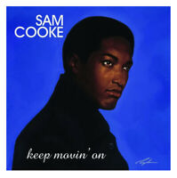 SAM COOKE - KEEP MOVIN' ON NEW VINYL