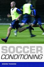 Soccer Conditioning - Football Fitness Conditioning - Techniques and Drills book