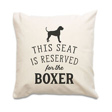 NEW - RESERVED FOR THE BOXER - Cushion Cover - Dog Gift Present Xmas