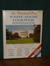THE PRESIDENT'S OWN WHITE HOUSE COOKBOOK, SPECIAL BICENTENNIAL EDITION
