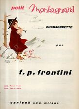 SPARTITO Chansonnette Petit Montgnard f.p. frontini - Carisch piano