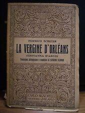 Federico Shiller, LE VERGINI D'ORLEANS (Giovanna D'Arco), Carlo Signorelli, 1927