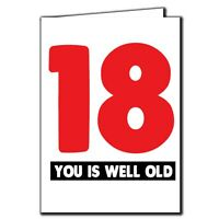 18 you is well old - Age Relation Male Female Funny Birthday Card AGE41