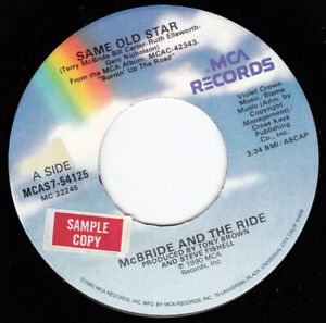 """McBRIDE and THE RIDE - Same Old Star 7"""" 45"""