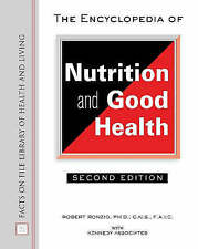 The Encyclopedia of Nutrition and Good Health (Facts on File Library of Health &