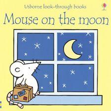 Mouse on the Moon (Usborne Look-Through Books)
