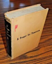 A Prayer for Tomorrow by J Hyatt Downing - HC 1st Edition - Putnam - 1938 SIGNED