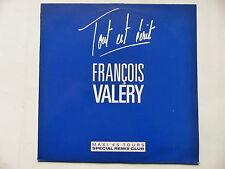"""MAXI 12"""" FRANCOIS VALERY Tout est écrit VER  656630 6"""
