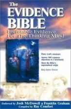 The Evidence Bible: Irrefutable Evidence for the Thinking Mind ,