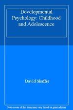 Developmental Psychology: Childhood and Adolescence By David Sh .9780534355920