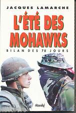 L'ÉTÉ DES MOHAWKS BILAN DES 78 JOURS - JACQUES LAMARCHE 1990