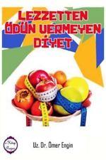 Lezzetten Odun Vermeyen Diyet by Omer Engin (2016, Paperback)
