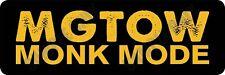 MGTOW - Monk Mode Bumper Sticker